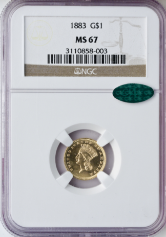1883 $1 Gold NGC MS67 CAC